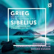 グリーグ:ホルベルク組曲、弦楽四重奏曲第1番(弦楽合奏版)、シベリウス:組曲 日下紗矢子、ベルリン・コンツェルトハウス室内オーケストラ