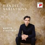 『ヘンデル・ヴァリエーションズ〜オペラ・アリアのピアノ編曲集、他』 マルティン・シュタットフェルト