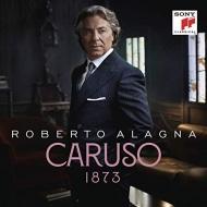 『カルーソー』 ロベルト・アラーニャ、イヴァン・カッサール&イル・ド・フランス国立管弦楽団、他