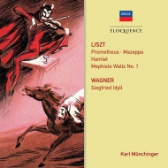 Liszt Symphonic Poemes, Wagner Siegfried Idyll : Karl Munchinger / Paris Conservatory Orchestra, Stuttgart Chamber Orchestra & members of SRO