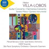 ギター協奏曲、ハーモニカ協奏曲、他 マヌエル・バルエコ、ホセ・スタネック、ジャンカルロ・ゲレーロ&>サンパウロ交響楽団