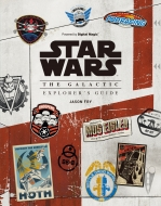StarWars THE GALACTIC EXPLORER'S GUIDE