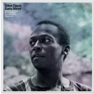 Early Minor: Rare Miles From The Complete In A Silent Way Sessions【2019 RECORD STORE DAY BLACK FRIDAY 限定盤】(12インチシングルレコード)