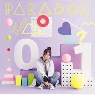 PARADOX 【初回生産限定盤】(+DVD)