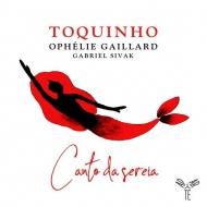 『Canto da Sereia〜人魚(セイレン)の歌』 トッキーニョ、オフェリー・ガイヤール、ガブリエル・シヴァク