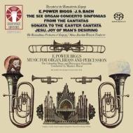E.パワー・ビッグズ/オルガンと金管、打楽器による音楽&バッハ