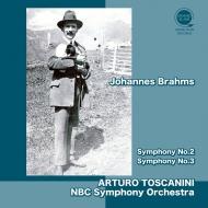 交響曲第2番、第3番 アルトゥーロ・トスカニーニ&NBC交響楽団(1952)(平林直哉復刻)