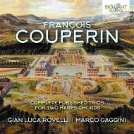 クープラン、フランソワ(1668-1733)/Comp. published Trios For 2 Harpsichords: Rovelli Gaggini(Cemb)