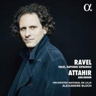 ラヴェル:ラ・ヴァルス、スペイン狂詩曲、アタイール:セルパン協奏曲 アレクサンドル・ブロック&リール国立管弦楽団、パトリック・ヴィバール