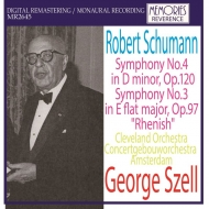 交響曲第4番、第3番『ライン』 ジョージ・セル&クリーヴランド管弦楽団(1965年パリ)、コンセルトヘボウ管弦楽団(1966年)