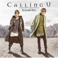Calling U 【アーティスト盤】<TVアニメ『魔術士オーフェンはぐれ旅』OP主題歌>