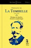 フェルナン・ド・ラ・トンベルの肖像〜室内楽、合唱作品、管弦楽作品 エルヴェ・ニケ&ブリュッセル・フィル、エマニュエル・ベルトラン、他(3CD+Book)
