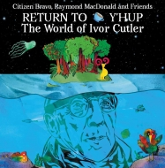 Return To Y' hup -The World Of Ivor Cutler