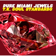Pure Miami Jewels : T.k.Soul Standards