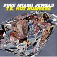 Pure Miami Jewels : T.k.Hot Numbers