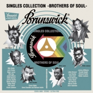 Brunswick Singles Collection -brothers Of Soul-