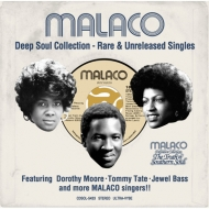 Malaco Deep Soul Collection : ・rare & Unreleased Singles・