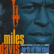 Miles Davis: Birth Of The Cool Music From And Inspired By