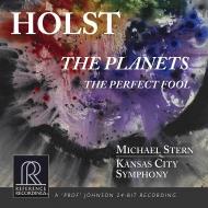 組曲『惑星』、バレエ組曲『どこまでも馬鹿な男』 マイケル・スターン&カンザスシティ交響楽団