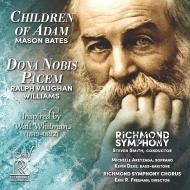 ベイツ:アダムの子供たち、ヴォーン・ウィリアムズ:我らに平和を与え給え スティーヴン・スミス&リッチモンド交響楽団、リッチモンド交響合唱団
