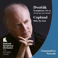 ドヴォルザーク:交響曲第9番『新世界より』、コープランド:ビリー・ザ・キッド ジャナンドレア・ノセダ&ワシントン・ナショナル交響楽団