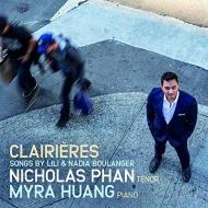 ナディア・ブーランジェ:歌曲集、リリ・ブーランジェ:歌曲集『空の広がり』、他 ニコラス・パーン、マイラ・ホァン