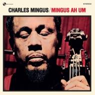 Mingus Ah Um (180g重量盤レコード)