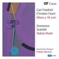 ファッシュ:16声のミサ曲、D.スカルラッティ:スターバト・マーテル フリーダー・ベルニウス&シュトゥットガルト室内合唱団