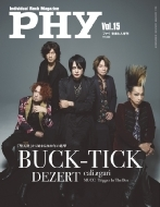 PHY VOL.15 音楽と人 2020年 2月号増刊【表紙巻頭:BUCK-TICK】