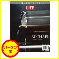 【バーゲン本】 LIFE COMMEMORATIVE MICHAEL 1958-2009