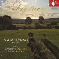 今野尚美: Daydream-plays Favorite English Piano Pieces