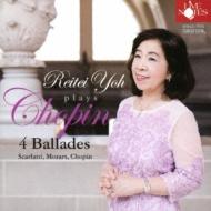 Ballades, Etc: 楊麗貞(P)+mozart: Piano Sonata, 3, D.scarlatti