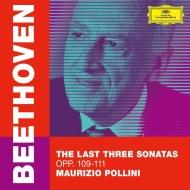 ピアノ・ソナタ第30番、第31番、第32番 マウリツィオ・ポリーニ(2019)