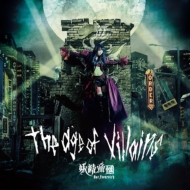 The Age of Villiains