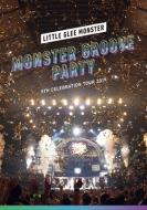 Little Glee Monster 5th Celebration Tour 2019 〜MONSTER GROOVE PARTY〜