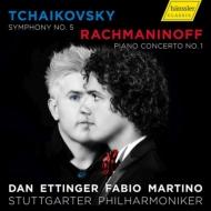 チャイコフスキー:交響曲第5番、ラフマニノフ:ピアノ協奏曲第1番 ダン・エッティンガー&シュトゥットガルト・フィル、ファビオ・マルティーノ(日本語解説付)