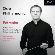 アルプス交響曲、死と浄化 ワシリー・ペトレンコ&オスロ・フィル