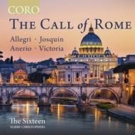 『ローマの呼び声〜アレグリ、ジョスカン、アネーリオ、ビクトリア』 ハリー・クリストファーズ&ザ・シックスティーン