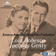 ローラ・ボベスコ&ジャック・ジャンティ、WDRリサイタル録音集 1957、1964〜エネスコ、ルーセル、プロコフィエフ、リリアン、ニン(2CD)