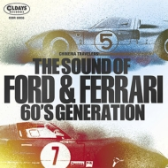 Sound Of Ford & Ferrari 60's Generation