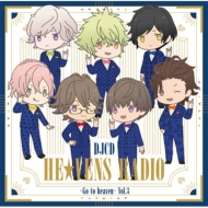 DJCD HE★VENS RADIO 〜Go to heaven〜Vol.03