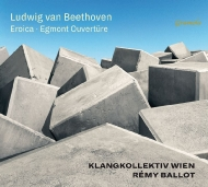 交響曲第3番『英雄』、『エグモント』序曲 レミ・バロー&クラングコレクティフ・ウィーン