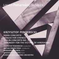広島の犠牲者に捧げる哀歌、ホルン協奏曲、アダージョ、他 クシシュトフ・ペンデレツキ&ロンドン・フィル、ラドヴァン・ヴラトコヴィチ、バルナバス・ケレメン、他