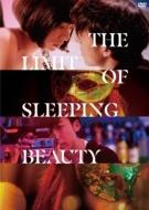 THE LIMIT OF SLEEPING BEAUTY リミット・オブ・スリーピング ビューティ <廉価盤>【DVD】