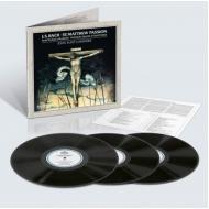 マタイ受難曲 ジョン・エリオット・ガーディナー&イングリッシュ・バロック・ソロイスツ、モンテヴェルディ合唱団 (3枚組/180グラム重量盤レコード)
