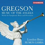 天使の音楽〜金管楽器と打楽器のための作品集 ラモン・ガンバ&ロンドン・ブラス