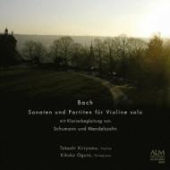 (Schumann)sonatas & Partitas For Solo Violin: 桐山建志(Vn)小倉貴久子(Fp)+(Mendelssohn)chaconne, Etc