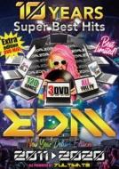 10 Years Super Best Hits Edm 2011-2020