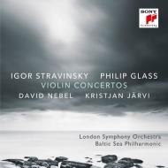 Stravinsky Violin Concerto, Glass Violin Concerto : David Nebel(Vn)Kristjan Jarvi / London Symphony Orchestra, Baltic Sea Philharmonic