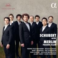 シューベルト:八重奏曲、メルラン:パサージュ・エクレール ピエール・フシュヌレ、岡田修一、ヤン・ルヴィノワ、ニコラ・バルデイルー、他